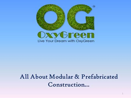 All About Modular & Prefabricated Construction… 1.