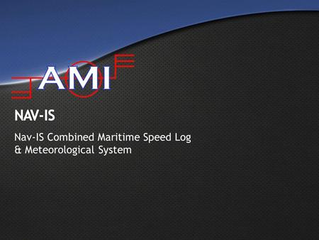 Nav-IS Combined Maritime Speed Log & Meteorological System.