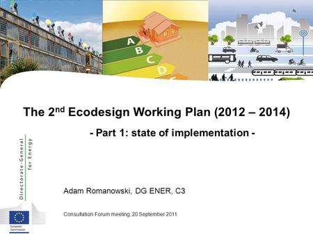  The 2nd Ecodesign Working Plan (2012 – 2014)