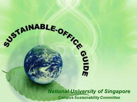 National University of Singapore Campus Sustainability Committee.