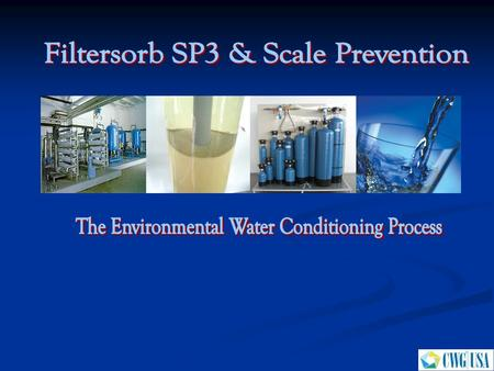 Filtersorb SP3 & Scale Prevention