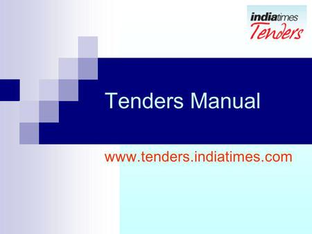 Tenders Manual www.tenders.indiatimes.com.