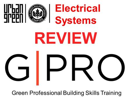 REVIEW Green Professional Building Skills Training Electrical Systems.