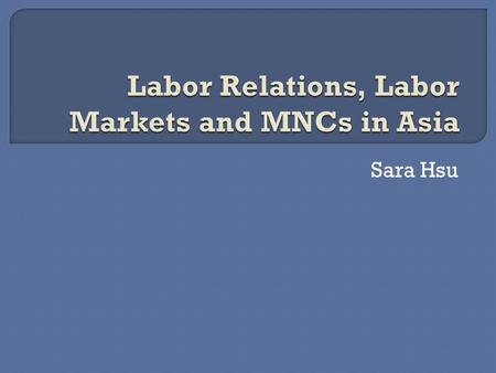 Sara Hsu. Labor is prior to, and independent of, capital. Capital is only the fruit of labor, and could never have existed if labor had not first existed.