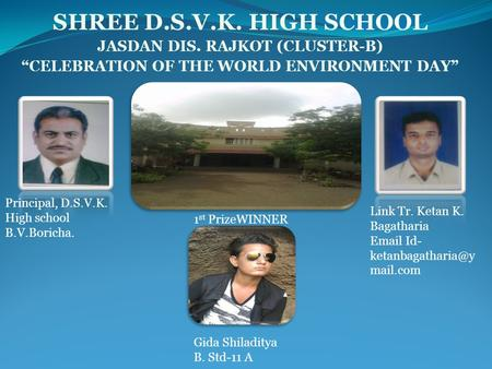 SHREE D.S.V.K. HIGH SCHOOL JASDAN DIS. RAJKOT (CLUSTER-B)
