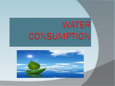 Average water consumption in Greece. According to a survey demonstrated that the rate of water consumption in one day is equal to Greece is about 481315822.