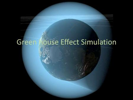 Green house Effect Simulation