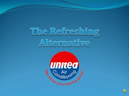 Over 50 Years of Regional Service and World-Class Quality United Air Conditioning is a client-focused, family-owned air conditioning company serving.