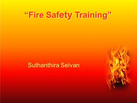 """Fire Safety Training"""