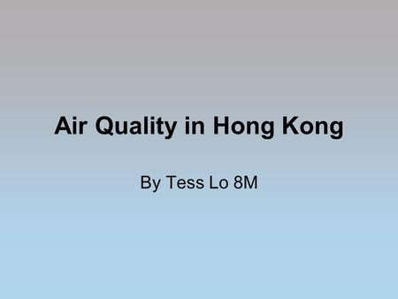 Air Quality in Hong Kong