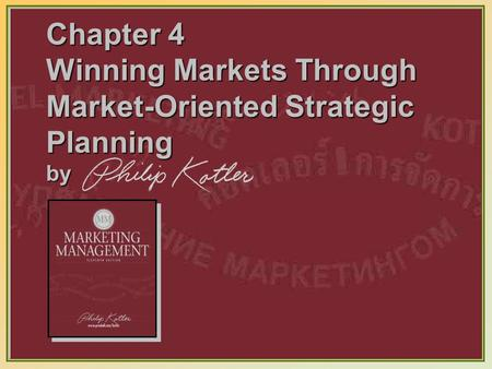 Kotler on Marketing It is more important to do what is strategically right than what is immediately profitable.