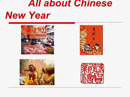 All about Chinese New Year. Chinese Lunar Calendar The Chinese Lunar Calendar names each of the twelve years after an animal. Legend has it that the Lord.