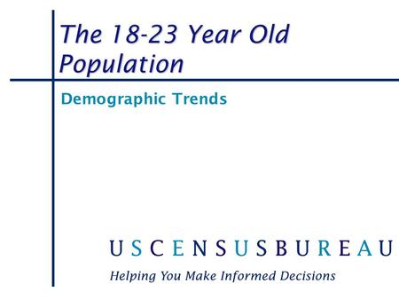 The Year Old Population