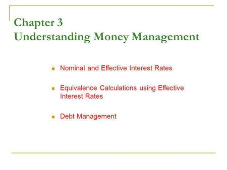 Chapter 3 Understanding Money Management