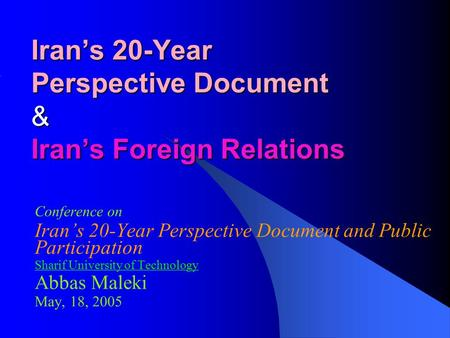 Iran's 20-Year Perspective Document & Iran's Foreign Relations