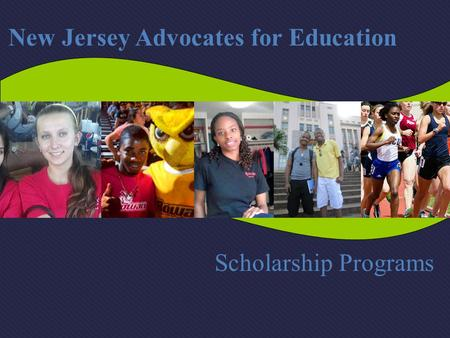 Scholarship Programs New Jersey Advocates for Education.