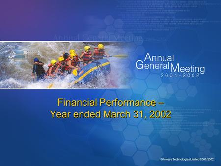 © Infosys Technologies Limited 2001-2002 Financial Performance – Year ended March 31, 2002.