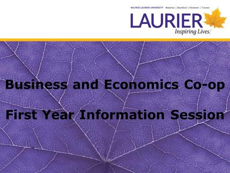 Business and Economics Co-op First Year Information Session.