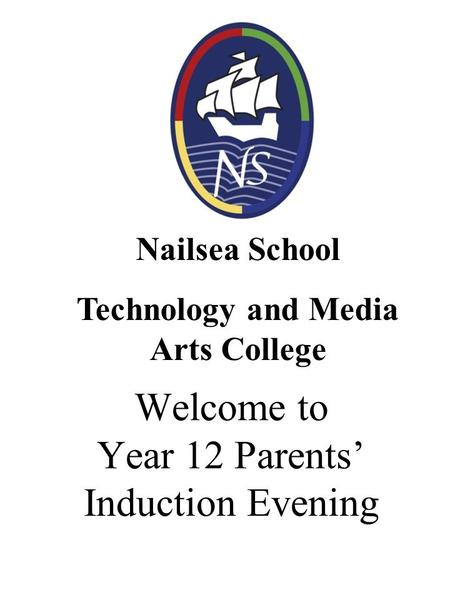 Welcome to Year 12 Parents' Induction Evening