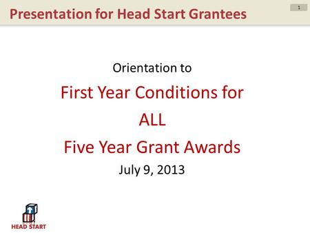 Presentation for Head Start Grantees