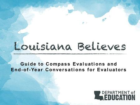 Guide to Compass Evaluations and End-of-Year Conversations for Evaluators.