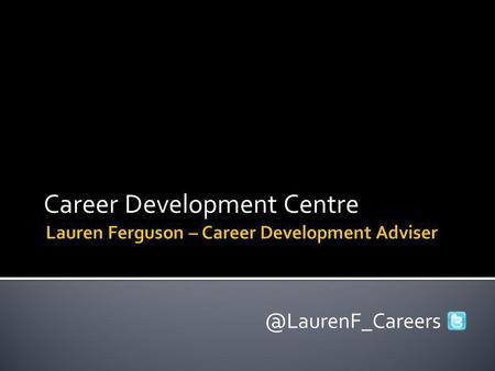 Career Development I have definite career plans and know how to achieve them I have some ideas but am not sure what to do next.