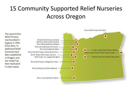 15 Community Supported Relief Nurseries Across Oregon.