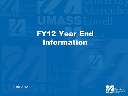 FY12 Year End Information June 2012. Deadline Dates Requisitions (all funding sources)Tuesday, June 26 Invoices –FY12 ProperTuesday, June 26 –FY12 Accrued.