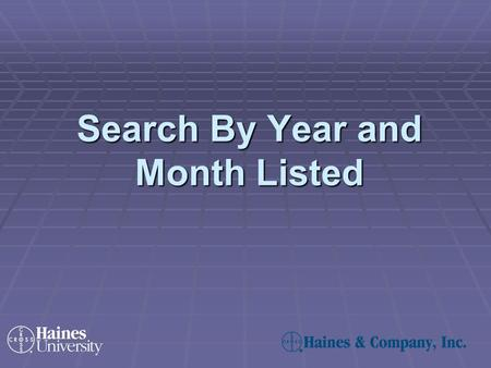Search By Year and Month Listed. Year Listed refers to the first year an address and phone number were listed in the Haines Criss+Cross Directory, our.