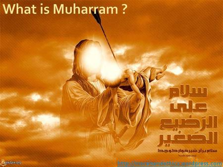 Muharram (Arabic: محرم ) It is the first month of the Islamic calendar. Instead of joyous celebration, Muslims mark.