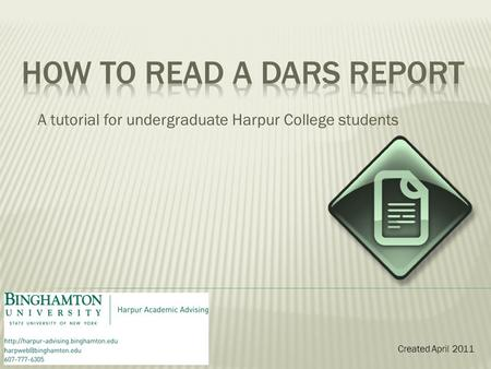 A tutorial for undergraduate Harpur College students Created April 2011.