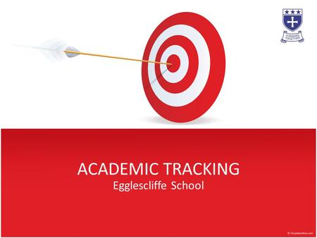 ACADEMIC TRACKING Egglescliffe School. Why Track Pupils At All?