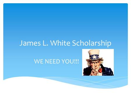 James L. White Scholarship