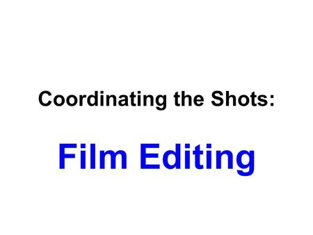 Coordinating the Shots: