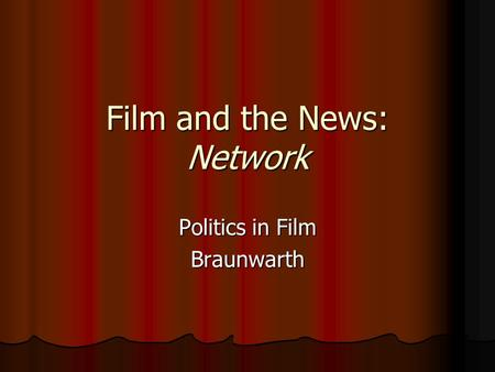 Film and the News: Network Politics in Film Braunwarth.