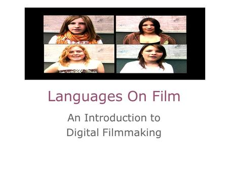 An Introduction to Digital Filmmaking