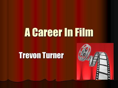 A Career In Film Trevon Turner. Top Five College Choices Brooklyn College Brooklyn College Brooklyn, NY SAT average of 1000. GPA average of 2.0. Tuition.