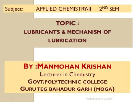 Topic : Lubricants & Mechanism of lubrication