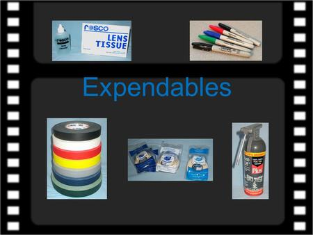 Expendables. The following shows many of the key expendable items that an Assistant Cameraman should have in their kit or ditty bag. This is by no means.