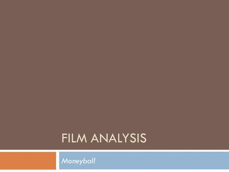 Film Analysis Moneyball.