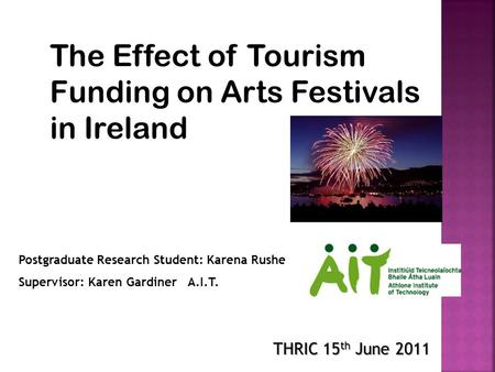 The Effect of Tourism Funding on Arts Festivals in Ireland