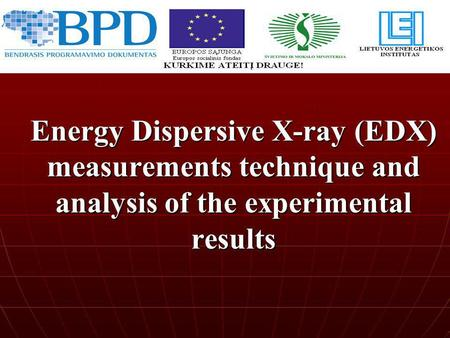 Energy Dispersive X-ray (EDX) measurements technique and analysis of the experimental results.