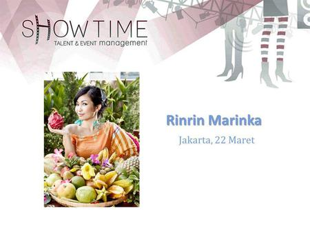 Jakarta, 22 Maret Rinrin Marinka. Rinrin Marinka is the host of Cooking In Paradise,a travelling cooking show at trans7, one of many Indonesian distinctive.