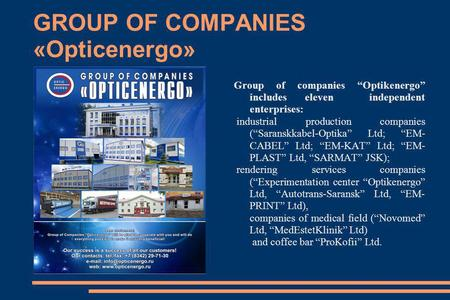 GROUP OF COMPANIES «Opticenergo»