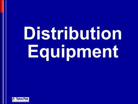 Distribution Equipment. Motion Control for Packaging Machine Distribution Equipment Accumulators Cap Applicators Card-Board Packers Film Wrappers Handle.