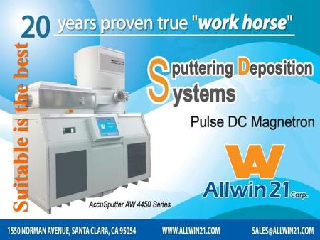 Suitable is the best. About Allwin21 Corporation Allwin21 Corp. was formed in 2000 to provide Rapid Thermal Process, Plasma Asher Stripper Descum, Plasma.