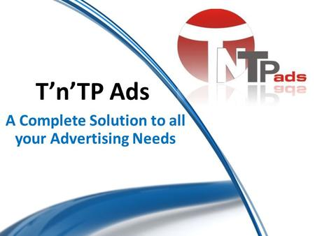 A Complete Solution to all your Advertising Needs