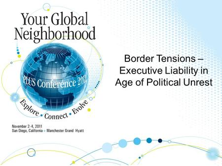 Border Tensions – Executive Liability in Age of Political Unrest.