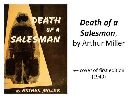 Death of a Salesman, by Arthur Miller cover of first edition (1949)