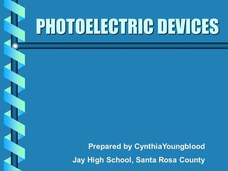 PHOTOELECTRIC DEVICES